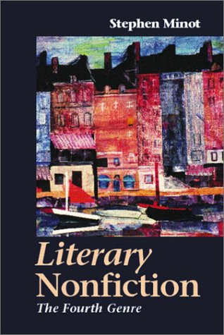 Literary Nonfiction The Fourth Genre  2003 edition cover