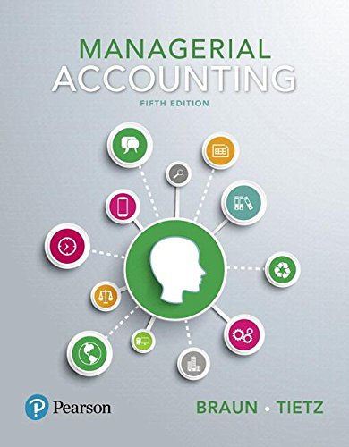 Managerial Accounting Plus MyAccountingLab with Pearson EText -- Access Card Package  5th 2018 9780134641805 Front Cover