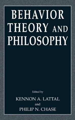 Behavior Theory and Philosophy   2003 9780306477805 Front Cover