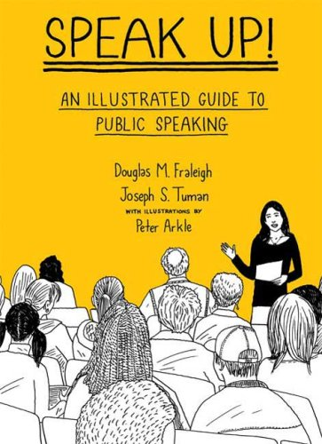 Speak Up An Illustrated Guide to Public Speaking  2009 edition cover