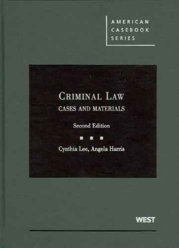 Criminal Law, Cases and Materials  2nd 2009 (Revised) edition cover