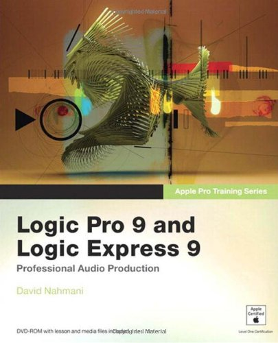 Logic Pro 9 and Logic Express 9   2010 edition cover