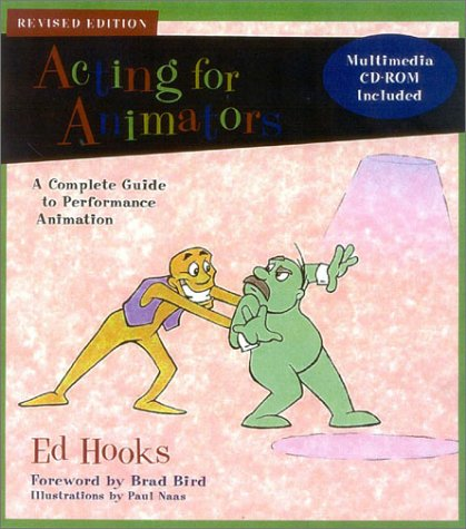 Acting for Animators, Revised Edition A Complete Guide to Performance Animation  2003 (Revised) edition cover