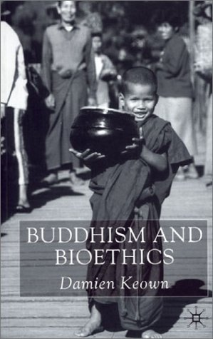 Buddhism and Bioethics   2001 (Revised) edition cover