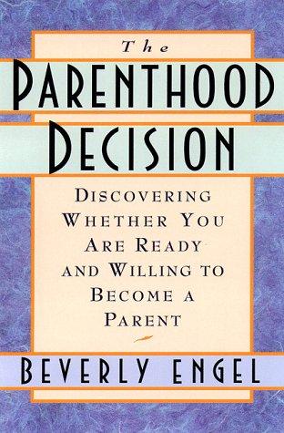 Parenthood Decision  N/A 9780385489805 Front Cover