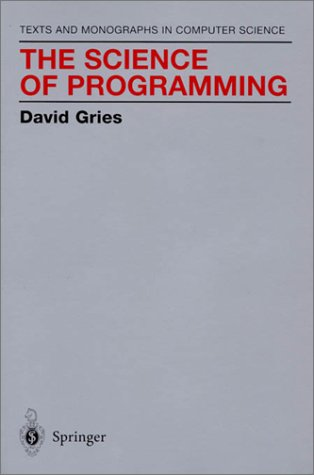 Science of Programming   1981 (Reprint) edition cover