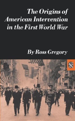 Origins of American Intervention in First World War  N/A edition cover