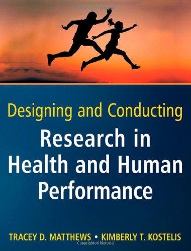 Designing and Conducting Research in Health and Human Performance   2011 edition cover