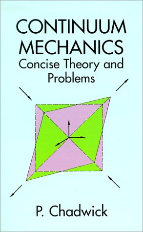 Continuum Mechanics Concise Theory and Problems 2nd (Enlarged) edition cover