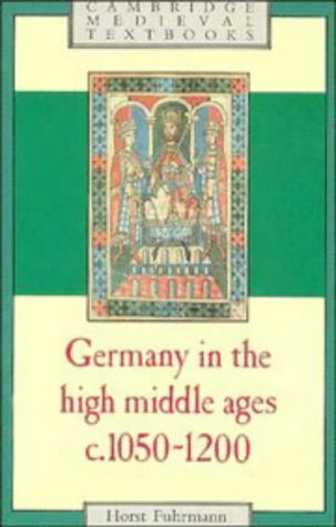 Germany in the High Middle Ages C. 1050-1200  1986 edition cover