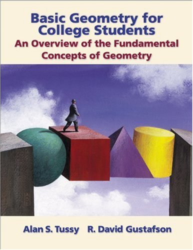 Basic Geometry for College Students An Overview of the Fundamental Concepts of Geometry  2003 9780534391805 Front Cover