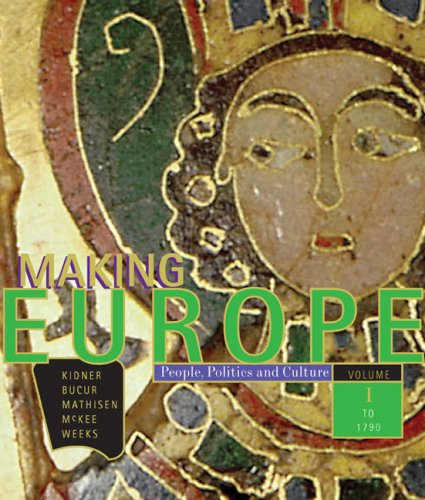 Making Europe People, Politics and Culture to 1790  2009 edition cover