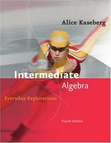 Intermediate Algebra Everyday Explorations 4th 2008 9780618918805 Front Cover