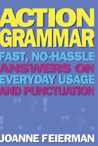 Action Grammar Fast, No-Hassle Answers on Everyday Usage and Punctuation  1995 edition cover