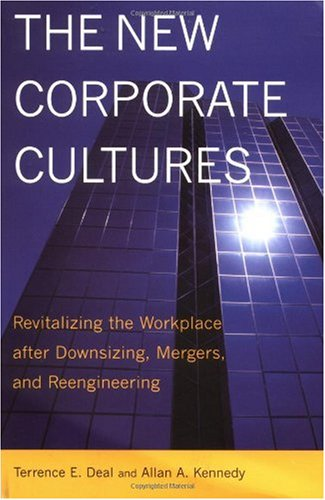 New Corporate Cultures Revitalizing the Workplace after Downsizing, Mergers, and Reengineering  2000 (Reprint) edition cover