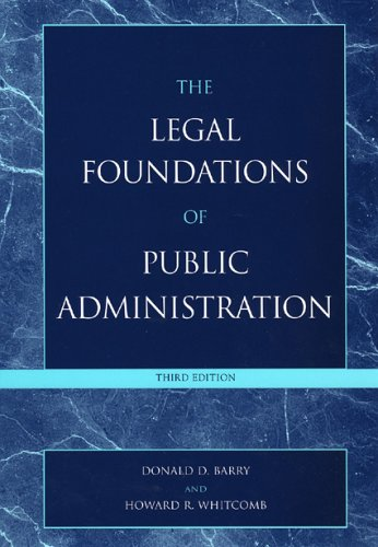 Legal Foundations of Public Administration  3rd 2005 (Revised) 9780742543805 Front Cover