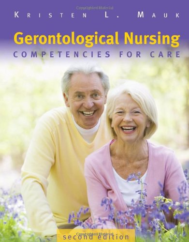 Gerontological Nursing Competencies for Care 2nd 2010 (Revised) edition cover