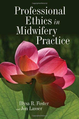 Professional Ethics in Midwifery Practice   2011 (Revised) edition cover