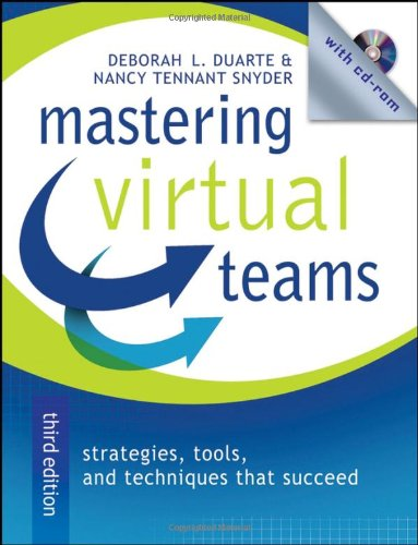 Mastering Virtual Teams Strategies, Tools, and Techniques That Succeed 3rd 2006 (Revised) 9780787982805 Front Cover