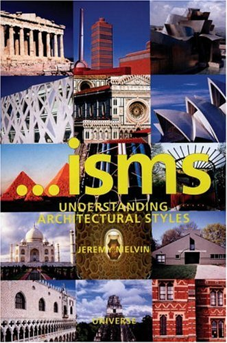 ...isms Understanding Architectural Styles  2006 9780789313805 Front Cover