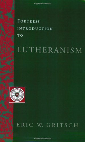 Fortress Introduction to Lutheranism  N/A edition cover