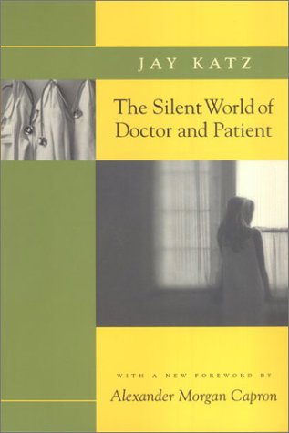 Silent World of Doctor and Patient   2002 (Reprint) edition cover