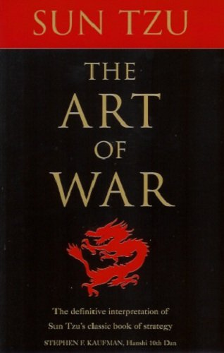 Art of War The Definitive Interpretation of Sun Tzu's Classic Book of Strategy  1996 9780804830805 Front Cover