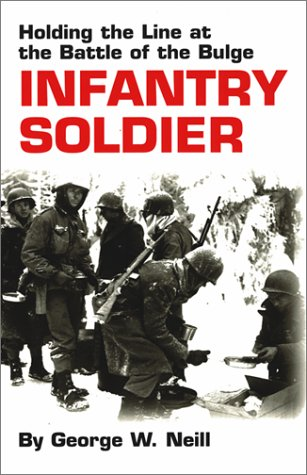 Infantry Soldier Holding the Line at the Battle of the Bulge  2001 9780806133805 Front Cover