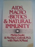 AIDS, Macrobiotics, and Natural Immunity  N/A 9780870406805 Front Cover