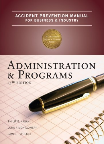 Accident Prevention Manual for Business and Industry Administration and Programs 13th 2009 edition cover