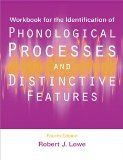 Workbook for the Identification of Phonological Processes and Distinctive Features  3rd 2002 edition cover
