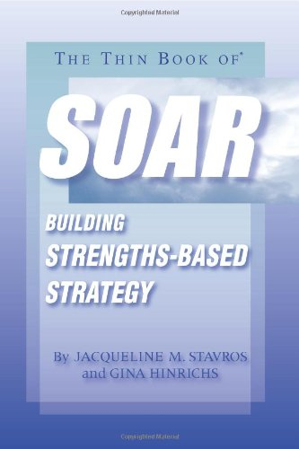 Thin Book of SOAR Building Strengths-Based Strategy N/A edition cover