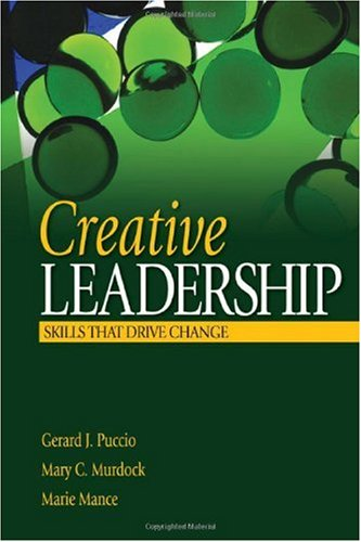 Creative Leadership Skills That Drive Change  2007 edition cover