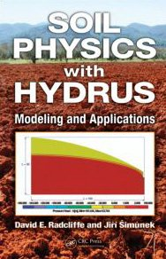 Soil Physics with Hydrus Modeling and Applications  2010 edition cover