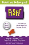Fish! A Remarkable Way to Boost Morale and Improve Results  2014 edition cover