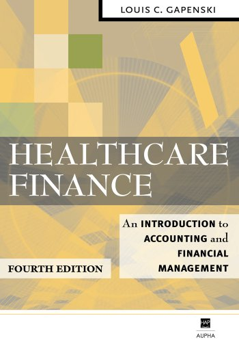 Healthcare Finance An Introduction to Accounting and Financial Management 4th 2007 edition cover