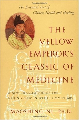 Yellow Emperor's Classic of Medicine A New Translation of the Neijing Suwen with Commentary N/A edition cover