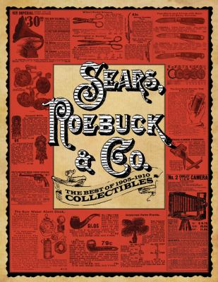 Sears, Roebuck and Co The Best of 1905-1910 Collectibles N/A edition cover