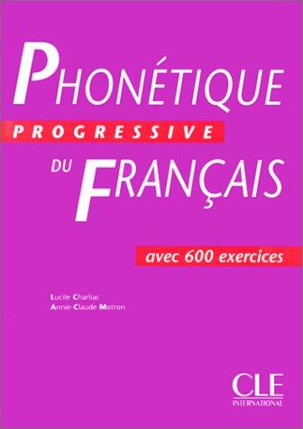 Phonétique Progressive Du Francais: 1st 1999 edition cover