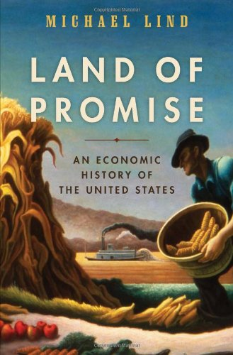 Land of Promise An Economic History of the United States  2012 edition cover