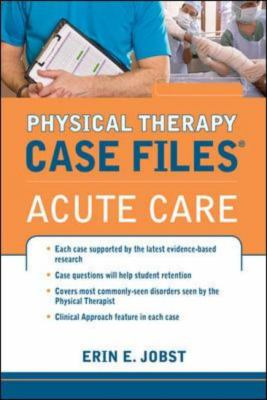 Physical Therapy Case Files - Acute Care   2013 edition cover