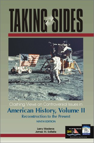 Taking Sides Clashing Views on Controversial Issues in American History 9th 2001 (Revised) edition cover