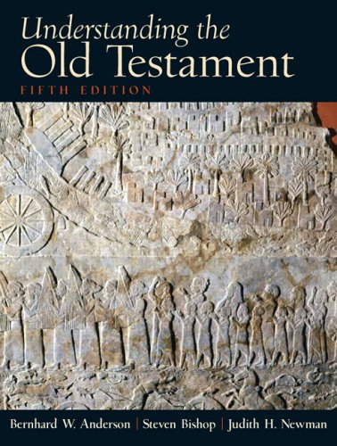 Understanding the Old Testament  5th 2007 (Revised) 9780130923806 Front Cover