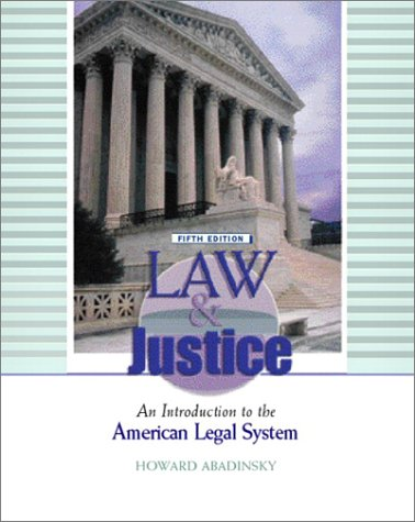 Law and Justice An Introduction to the American Legal System 5th 2003 (Revised) edition cover