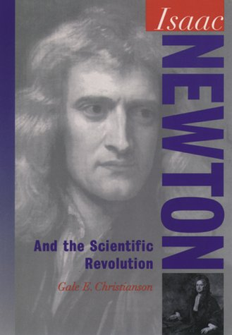 Isaac Newton And the Scientific Revolution Reprint  9780195120806 Front Cover