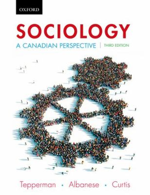 Sociology A Canadian Perspective 3rd 2012 9780195443806 Front Cover