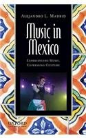 Music in Mexico Experiencing Music, Expressing Culture  2013 edition cover