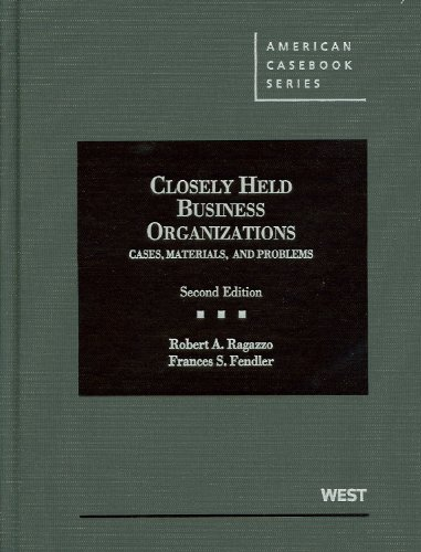 Closely Held Business Organizations Cases, Materials, and Problems 2nd 2011 (Revised) edition cover