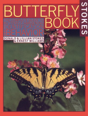 Butterfly Book The Complete Guide to Butterfly Gardening, Identification, and Behavior N/A 9780316817806 Front Cover