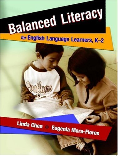 Balanced Literacy for English Language Learners, K-2   2006 edition cover